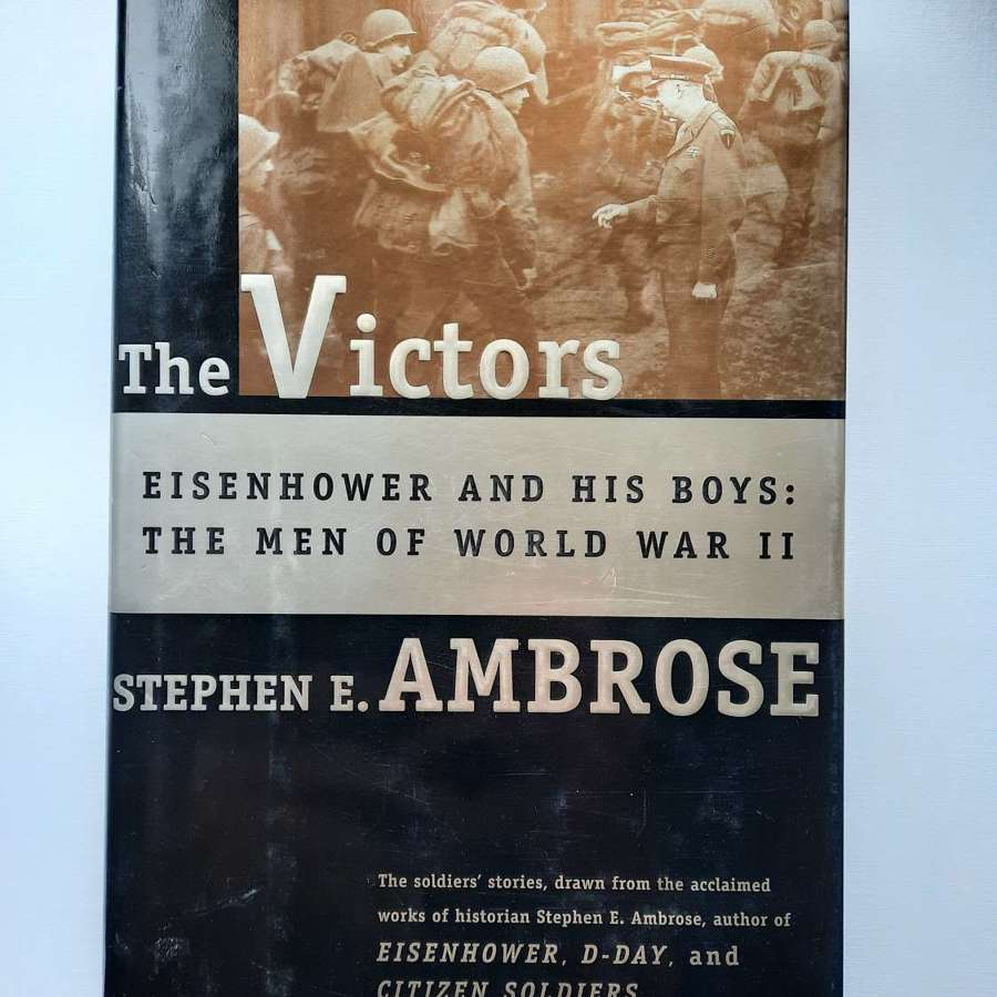 The Victors by Stephen Ambrose.